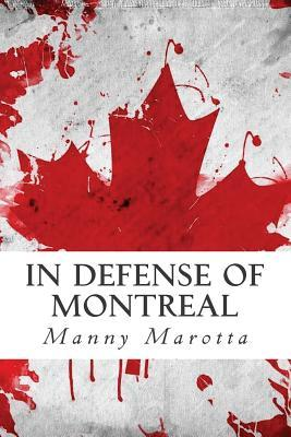 In Defense of Montreal