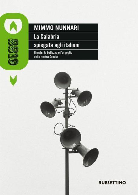 La Calabria spiegata agli italiani