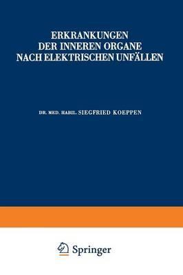 Erkrankungen Der Inneren Organe Nach Elektrischen Unfällen