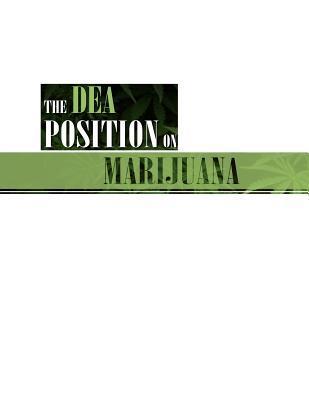 The Dea Position on Marijuana