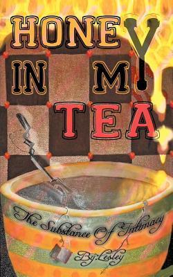 Honey in My Tea