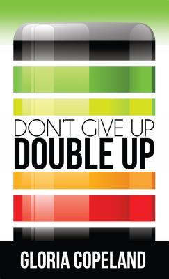 Don't Give Up, Double Up!