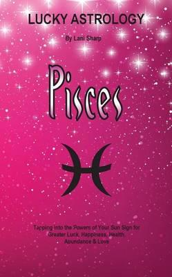 Lucky Astrology - Pisces