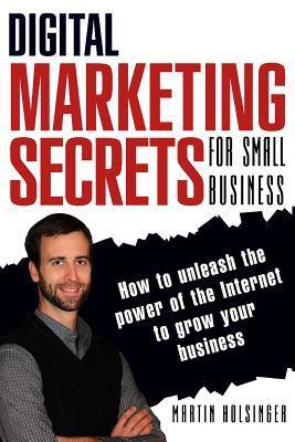 Digital Marketing Secrets for Small Business
