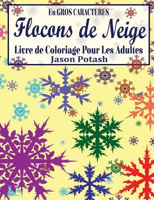 Flocons De Niege Livre De Coloriage Pour Les Adultes