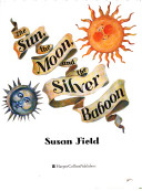The sun, the moon, and the silver baboon