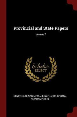Provincial and State Papers; Volume 7