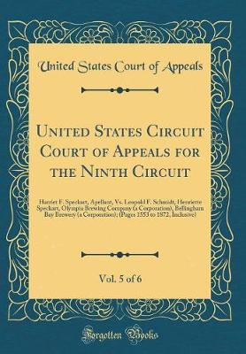 United States Circuit Court of Appeals for the Ninth Circuit, Vol. 5 of 6