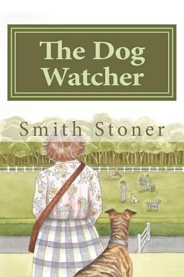 The Dog Watcher