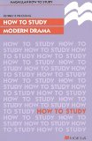 How to Study Modern Drama