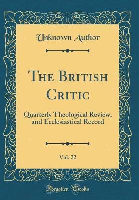 The British Critic, Vol. 22