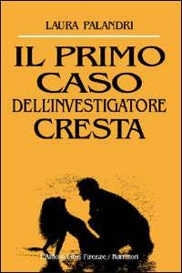 Il primo caso dell'investigatore Cresta