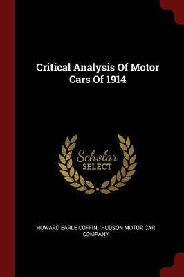 Critical Analysis of Motor Cars of 1914