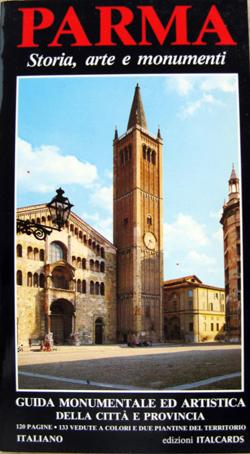 Parma: storia, arte e monumenti