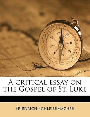 A Critical Essay on the Gospel of St. Luke