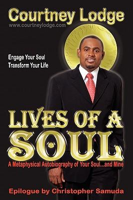 Lives of a Soul