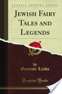 Jewish Fairy Tale and Legends
