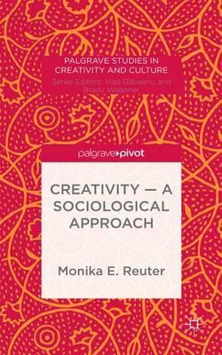 Creativity - A Sociological Approach