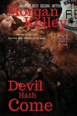 Devil Hath Come