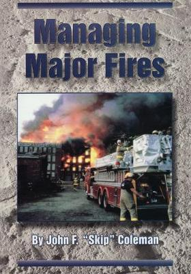 Managing Major Fires