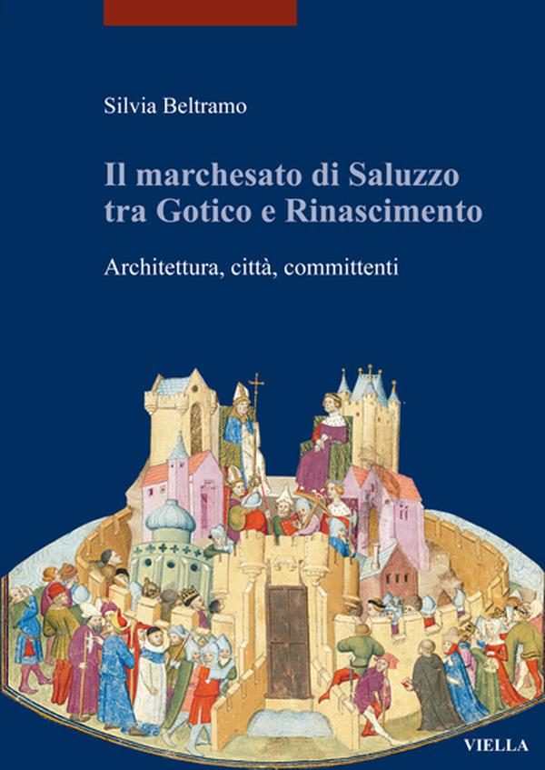 Il marchesato di Saluzzo tra gotico e Rinascimento
