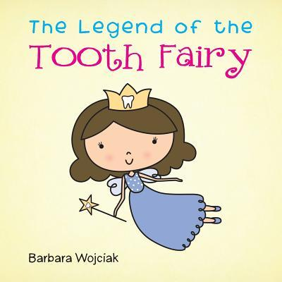 The Legend of the Tooth Fairy