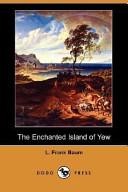 The Enchanted Island...