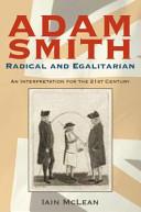 Adam Smith, Radical and Egalitarian