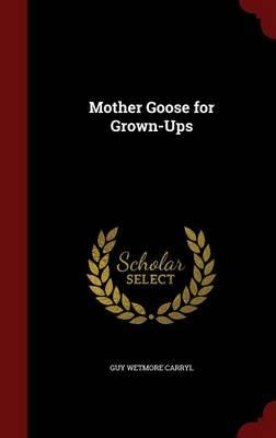 Mother Goose for Grown-Ups