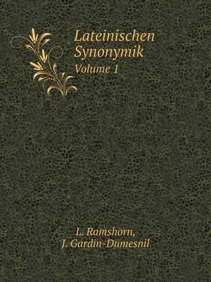Lateinischen Synonymik Volume 1