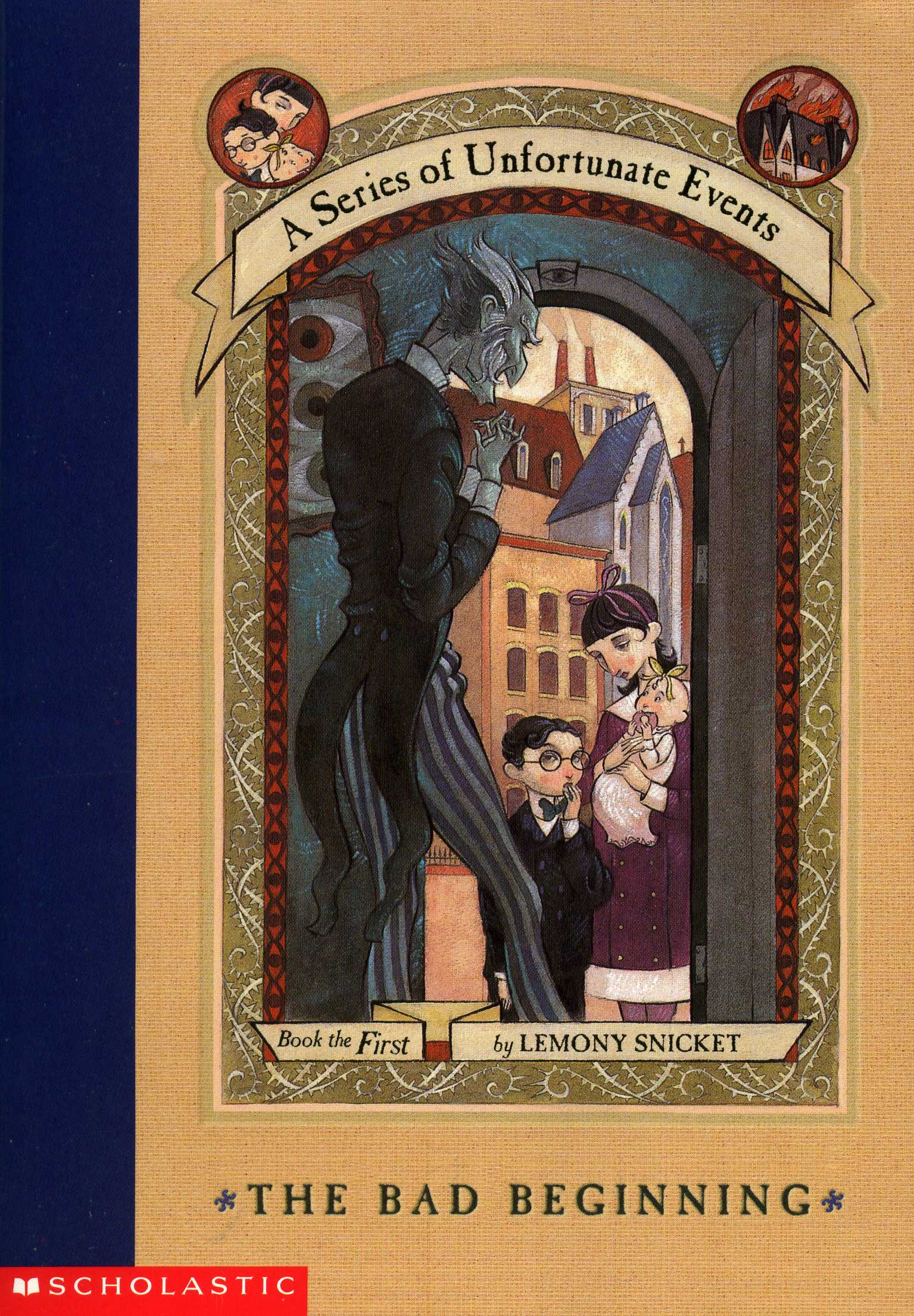 The Bad Beginning - Book 1 of A Series of Unfortunate Events
