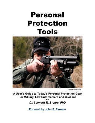 Personal Protection Tools