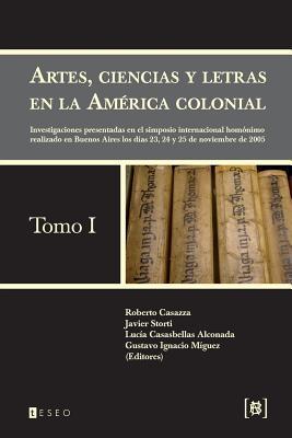 Artes, ciencias y letras en la América colonial