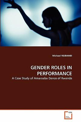GENDER ROLES IN PERFORMANCE