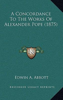 A Concordance to the Works of Alexander Pope (1875)