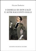 I gioelli di Don Calò e altri racconti gialli