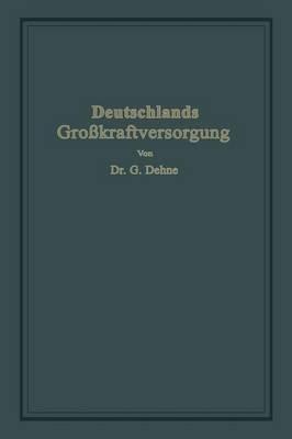 Deutschlands Grosskraftversorgung