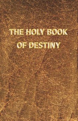 The Holy Book of Destiny