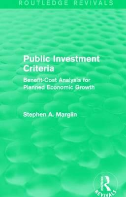 Public Investment Criteria (Routledge Revivals)