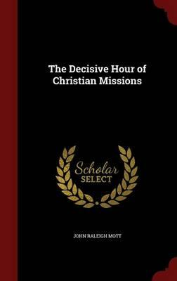 The Decisive Hour of...