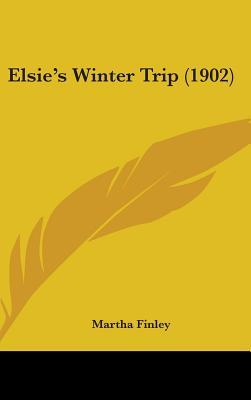 Elsie's Winter Trip ...