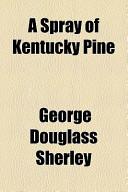 A Spray of Kentucky Pine