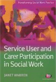 Service User And Carer Participation in Social Work