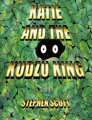Katie and the Kudzu King