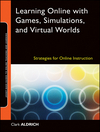 Learning Online with Games, Simulations, and Virtual Worlds
