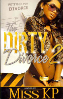 The Dirty Divorce Part 2