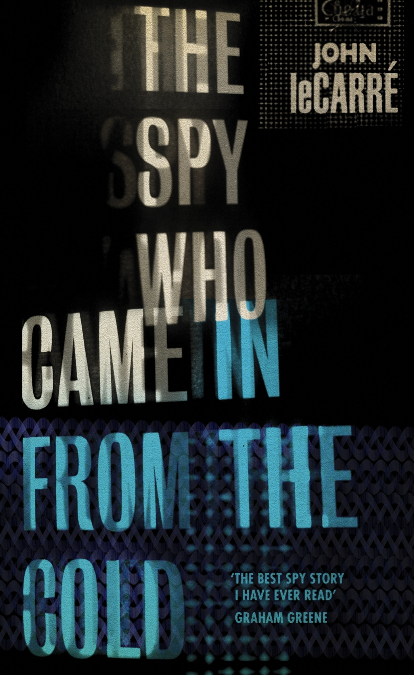 The Spy Who Came in ...