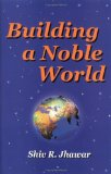 Building a Noble World