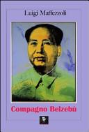 Compagno Belzebù. Storia di amicizia e di morte