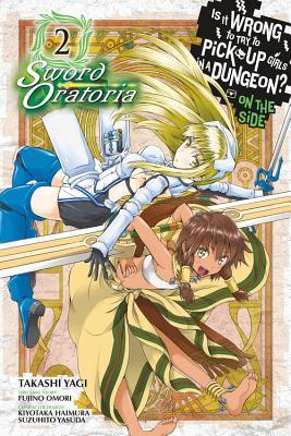 Is It Wrong to Try to Pick Up Girls in a Dungeon? on the Side Sword Oratoria 2